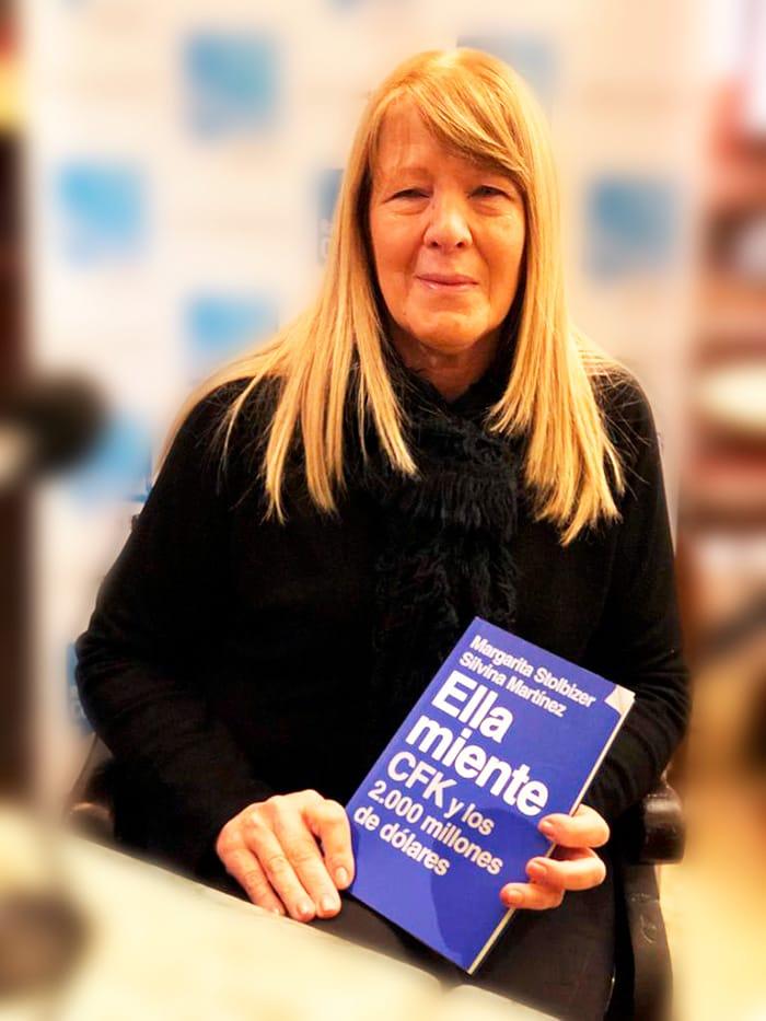 """El libro """"Ella Miente"""" desnuda el laberinto de testaferros y establece en 2000 millones de dólares el monto de la apropiación. Esta semana ya se encuentra disponible al público el libro de Margarita Stolbizer y Silvina Martínez."""